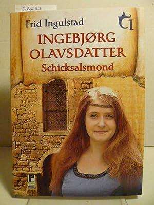 Ingebjorg Olavsdatter. Schicksalsmond.: Ingulstad, Frid