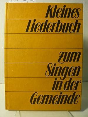 Kleines Liederbuch.