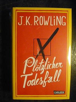 Plötzlicher Todesfall.: Rowling, J. K.