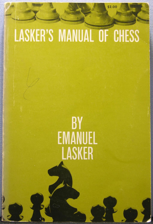 Lasker's Manual of Chess: Lasker, Emanuel