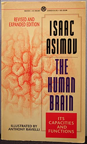 The Human Brain: Its Capacities and Functions: Asimov, Isaac