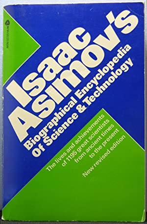 Isaac Asimov's Biographical Encyclopedia of Science & Technology