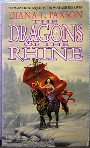 The Dragons of the Rhine (Wodan #2): Paxson, Diana L.