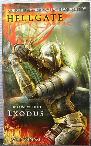 Exodus [Hellgate London #1]: Odom, Mel