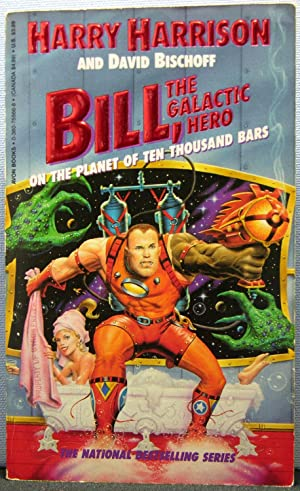 Bill, the Galactic Hero #6: On the Planet of Ten Thousand Bars