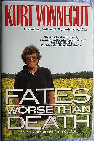 Fates Worse Than Death: Vonnegut, Kurt, Jr.