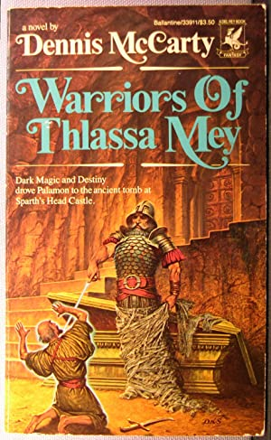 Warriors of Thlassa Mey [Thlassa Mey #2]: McCarty, Dennis