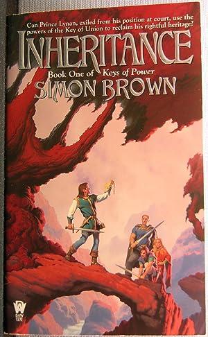 Inheritance [Keys Of Power #1]: Brown, Simon