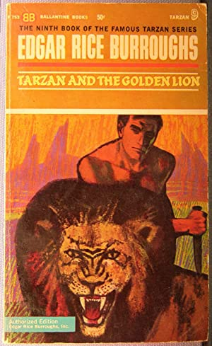 Tarzan and the Golden Lion [Tarzan #9]: Burroughs, Edgar Rice