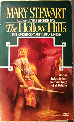 The Hollow Hills [Merlin #2]: Stewart, Mary