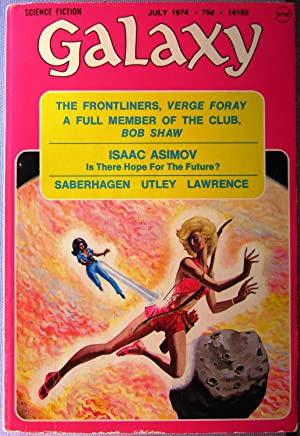Galaxy Science Fiction ~ Vol. 35 #7 July 1974