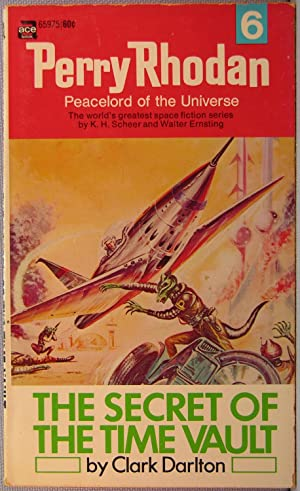 Perry Rhodan #6: The Secret of the Time Vault