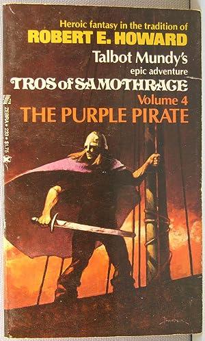The Purple Pirate [Tros of Samothrace #6]: Mundy, Talbot