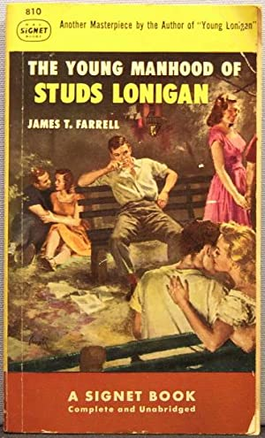 The Youg Manhood of Studs Lonigan: James T. Farrell