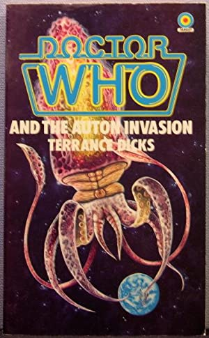 Doctor Who and the Auton Invasion [Doctor Who Target Novelizations #6]