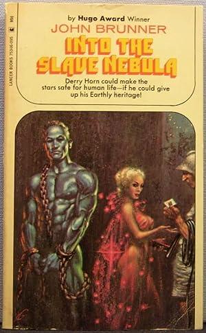 Into the Slave Nebula: John Brunner