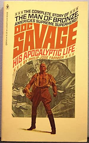 Doc Savage: His Apocalyptic Life [series: Wold Newton]
