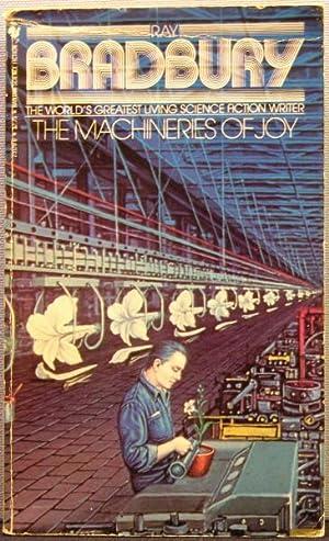 The Machineries of Joy: Ray Bradbury