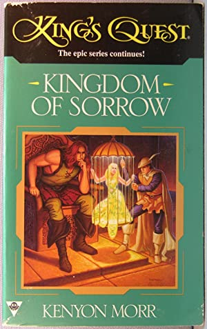 Kingdom of Sorrow [King's Quest #2]
