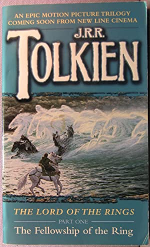 The Fellowship of the Ring [Middle Earth: Tolkien, J. R.