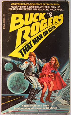 That Man on Beta [Buck Rogers in the Twenty Fifth Century #2]