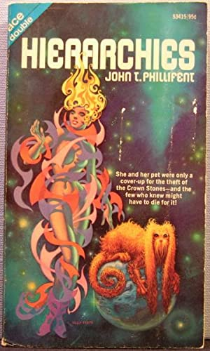 Hierarchies / Mister Justice: Phillifent, John T.
