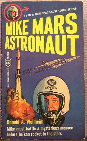 Mike Mars, Astronaut: Wollheim, Donald A.