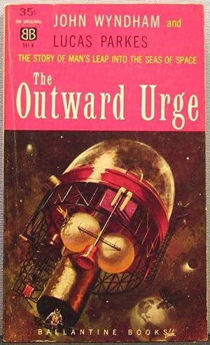 The Outward Urge: John Wyndham; Lucas