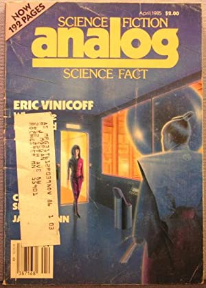 Analog Science Fiction / Science Fact ~ Vol. 105 #4 ~ April 1985