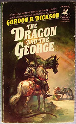 The Dragon and the George: Dickson, Gordon R.