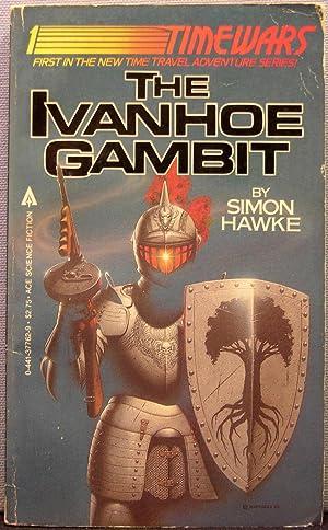 The Ivanhoe Gambit: Hawke, Simon