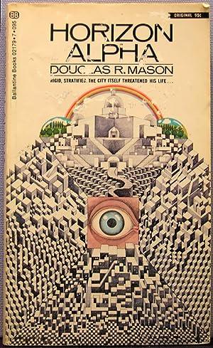 Horizon Alpha: Mason, Douglas R.
