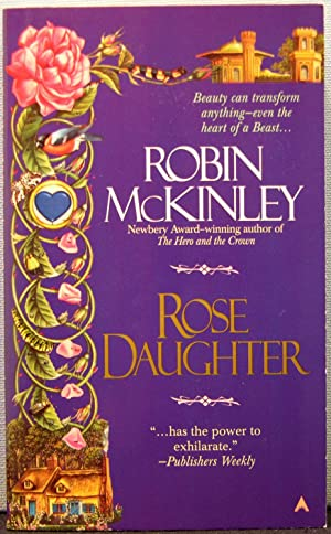 Rose Daughter [series: Folktales]