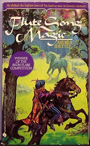Flute Song Magic: Shettle, Andrea