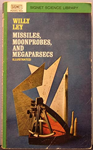 Missiles, Moonprobes, and Megaparsecs