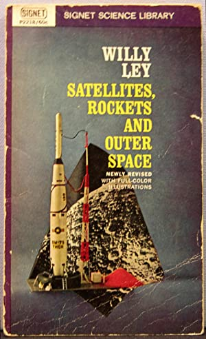 Satellites, Rockets and Outer Space