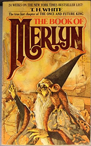 The Book of Merlyn [Once and Future: T. H. White