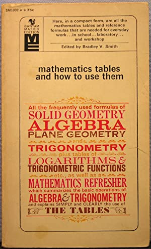 Mathematics Tables and How to Use Them