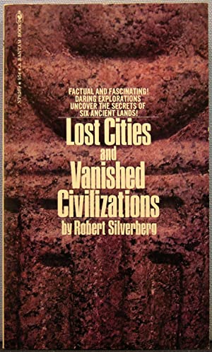 Lost Cities and Vanished Civilizations