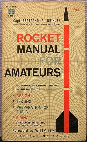 Rocket Manual for Amateurs: Brinley, Bertrand R.