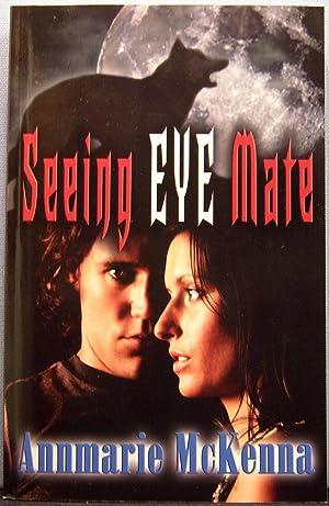 Seeing Eye Mate: Mckenna, Annmarie