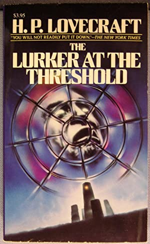 The Lurker at the Threshold: Lovecraft, H. P.;