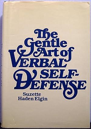 The Gentle Art of Verbal Self Defense: Elgin, Suzette Haden