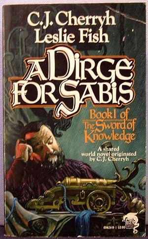 A Dirge for Sabis: Cherryh, C. J.; Fish, Leslie