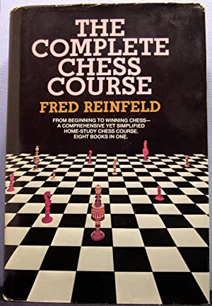 The Complete Chess Course: Reinfeld, Fred