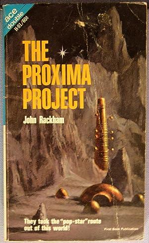 The Proxima Project / Target: Terra: John T. Phillifent