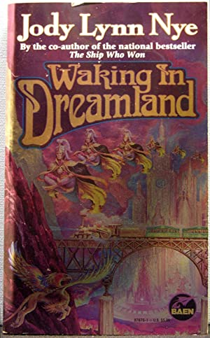 Waking in Dreamland [Dreamland #1]