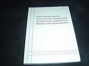 Entwicklungsphänomene, Pubertätsprobleme und sexualpädagogische Aufklärung behinderter Kinder: Kluge Karl-J. Dr.
