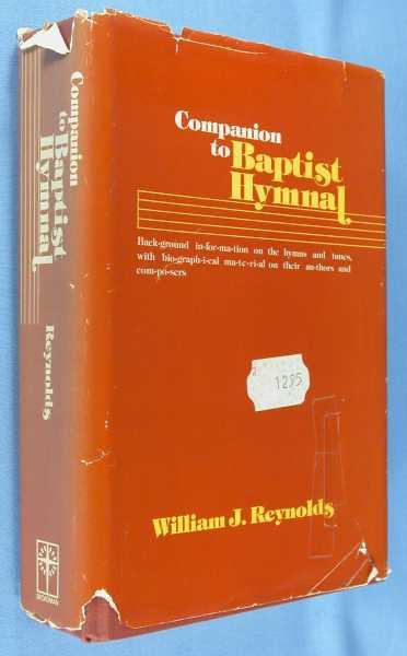 Companion To Baptist Hymnal By Reynolds William J Broadman Press