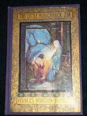 The Little Hunchback Zia: Burnett, Frances Hodgson